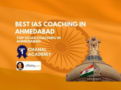 Top IAS Coaching in Ahmedabad