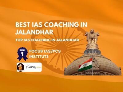 Best IAS Coaching Institutes in Jalandhar