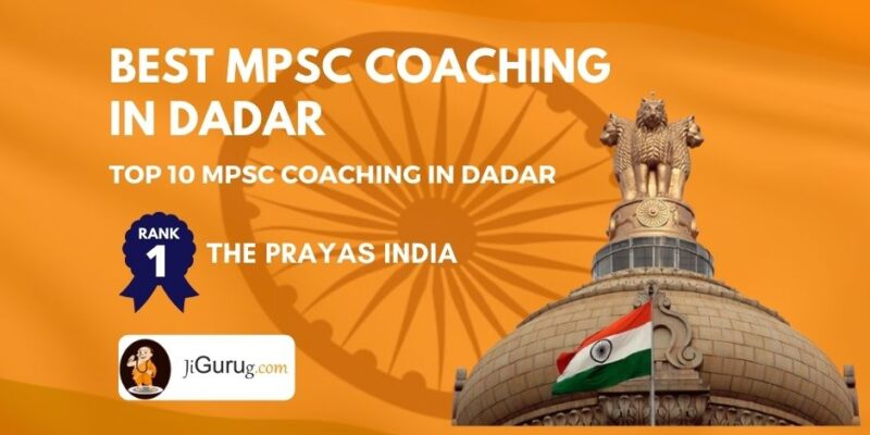 Best MPSC Coaching in Dadar