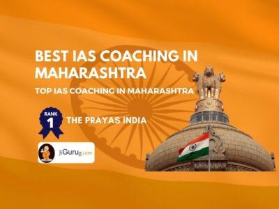 Top IAS Coaching Classes in Maharashtra