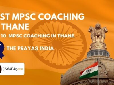 Best MPSC Coaching Centres in Thane