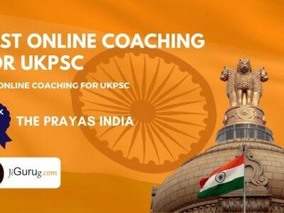 Top UKPSC Online Coaching Centres