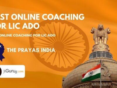 Best Online Coaching Institutes For LIC ADO Exam
