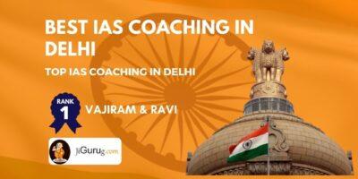 Best UPSC Coaching in Delhi