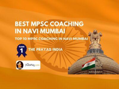 Best MPSC Coaching in Navi Mumbai