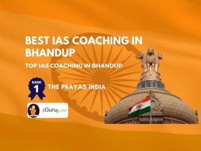 Top IAS Coaching Classes in Bhandup