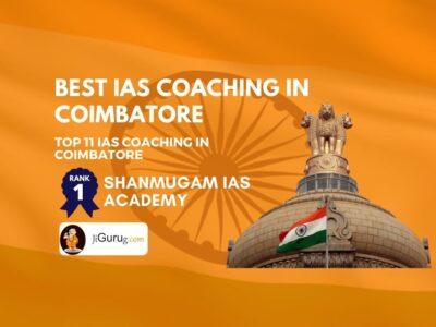 Best Civil Services Coaching Institutes in Coimbatore