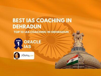 Best IAS Coaching in Dehradun