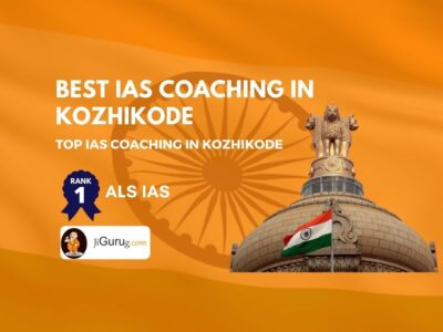 Best IAS Coaching Institutes in Kozhikode