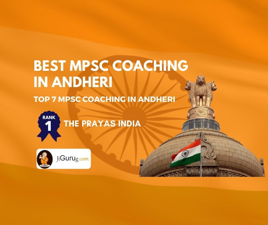 Best MPSC Coaching Institutes in Andheri - jigurug.com