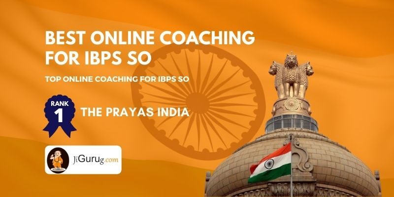 Top Online IBPS SO Coaching Centres