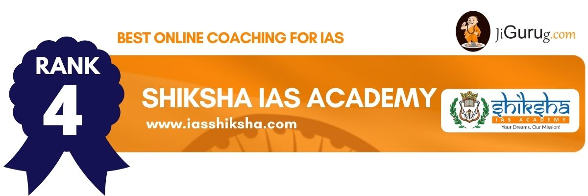 Top Online Coaching Classes for IAS