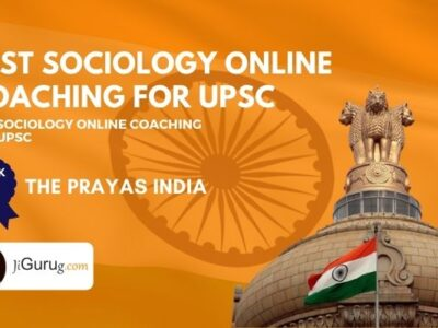 Top Online UPSC Coaching Institutes for Sociology Optional Subject
