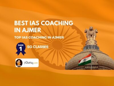 Best IAS Coaching Centres in Ajmer