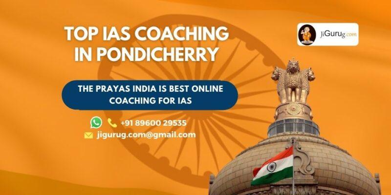 Best IAS Coaching Institutes in Pondicherry