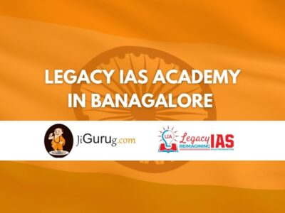 Legacy IAS Academy in Bangalore Reviews