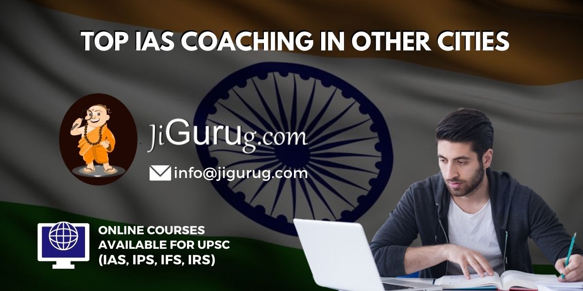 List of Best IAS Coaching in Other Cities