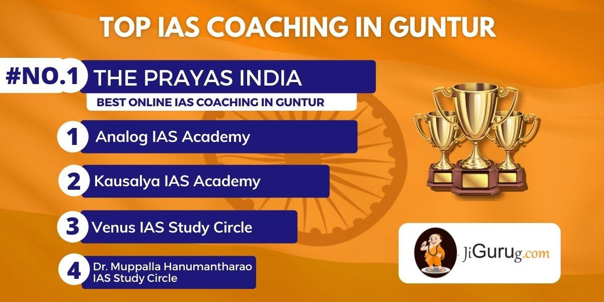 List of Top IAS Coaching Centres in Guntur