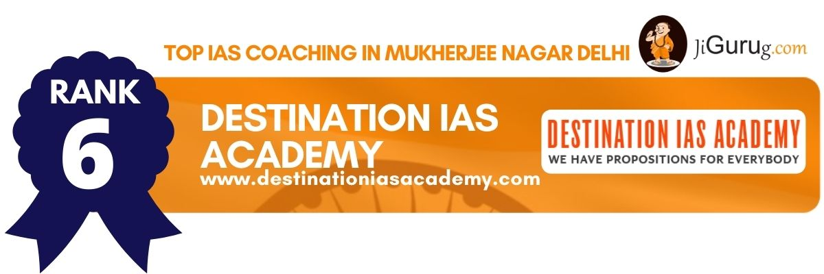 Best IAS Coaching Institutes in Mukherjee Nagar Delhi