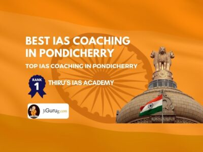 Best IAS Coaching Centres in Pondicherry
