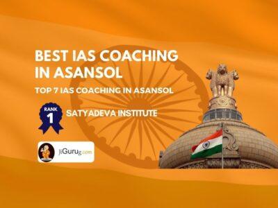 Best IAS Coaching in Asansol