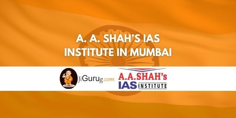 A. A. Shah's IAS Institute Mumbai Review