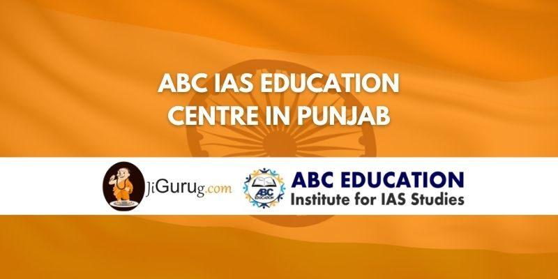 ABC IAS Education Centre In Punjab Review