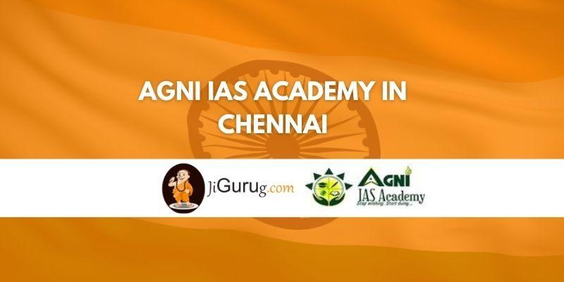 AGNI IAS Academy in Chennai Review