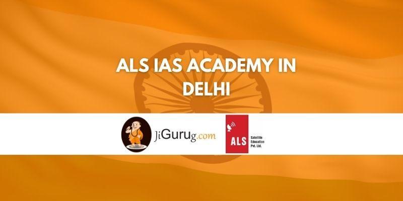 ALS IAS Academy in Delhi Review