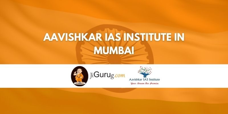 Aavishkar IAS Institute in Mumbai Review