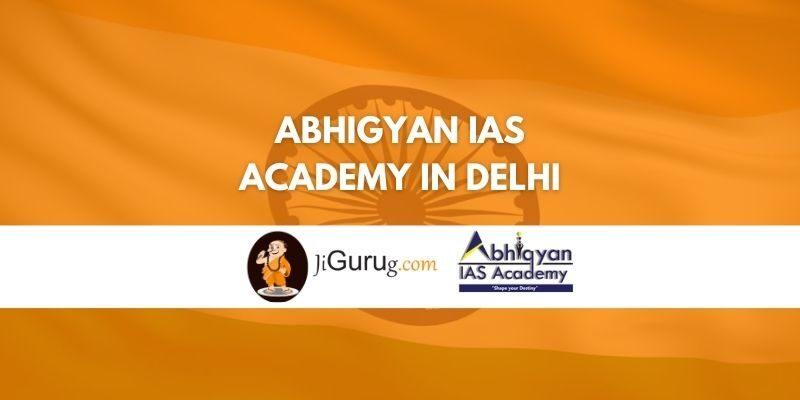 Abhigyan IAS Academy in Delhi Review