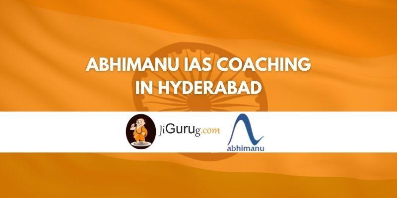 Abhimanu IAS Coaching in Hyderabad Review