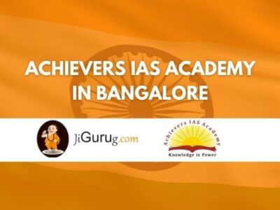 Achievers IAS Academy in Bangalore Review