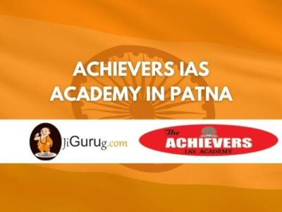 Achievers IAS Academy in Patna Review