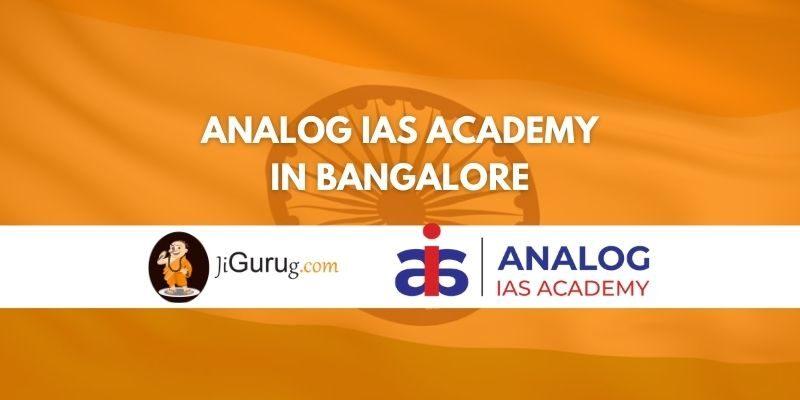 Analog IAS Academy Bangalore Review