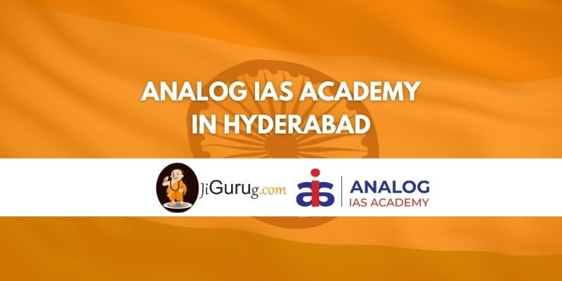 Analog IAS Academy in Hyderabad Review