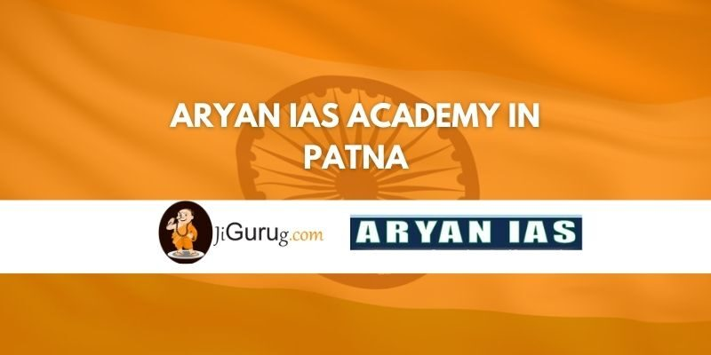 Aryan IAS Academy in Patna Review