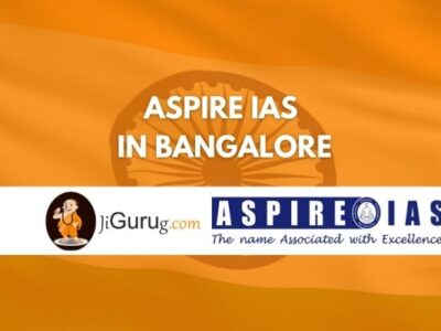 Aspire IAS Coaching in Bangalore Reviews