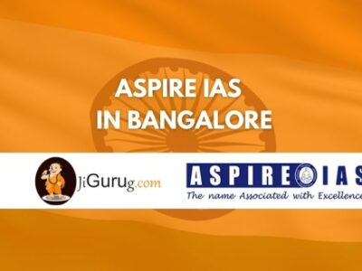 Aspire IAS Coaching in Bangalore review
