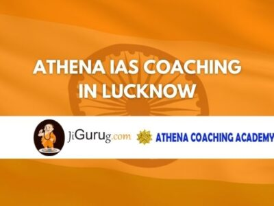 Athena IAS Coaching in Lucknow Review