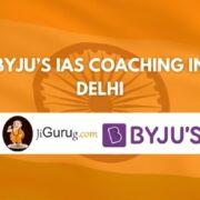 BYJU's IAS Coaching in Delhi Review