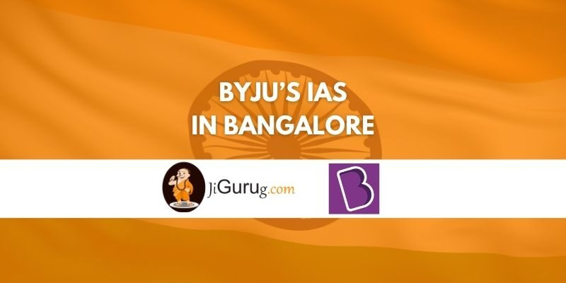 BYJU's IAS Institute in Bangalore Reviews
