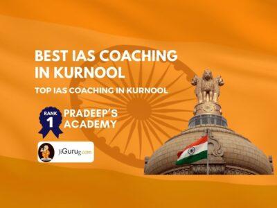 Best IAS Coaching in Kurnool