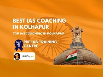 Best IAS Coaching in Kolhapur