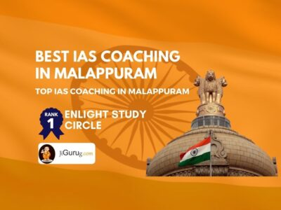 Top IAS Coaching in Malappuram