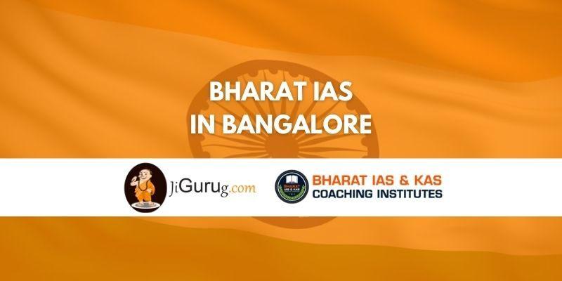 Bharat IAS Coaching in Bangalore Review