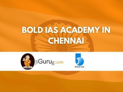 Bold IAS Academy in Chennai Review