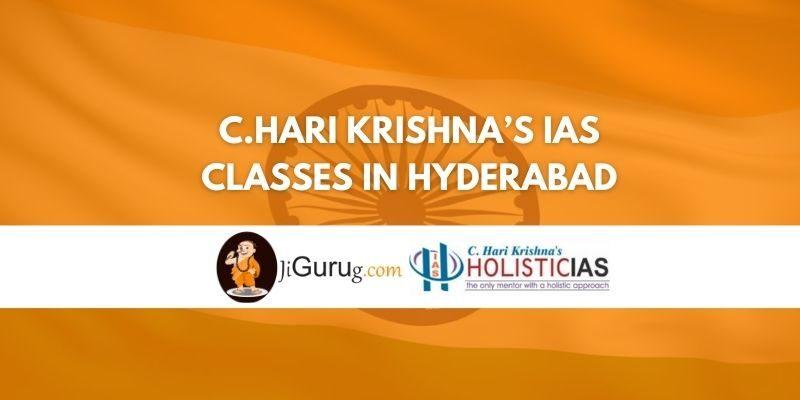 C.Hari Krishna's IAS Classes in Hyderabad Review