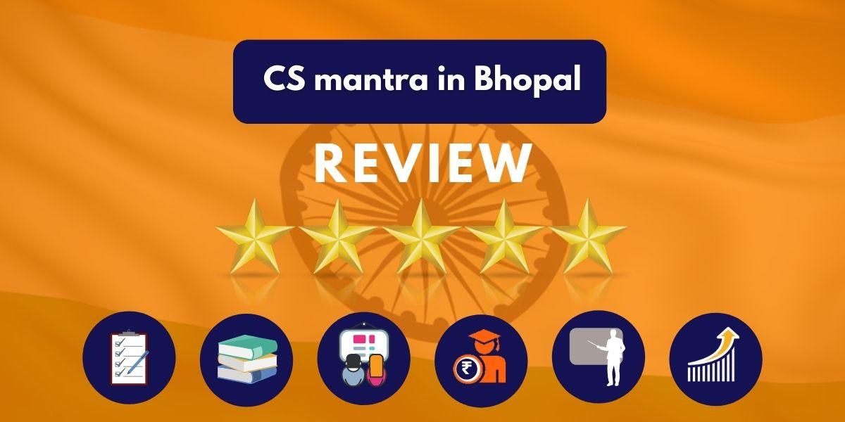 CS mantra IAS Coaching in Bhopal Review