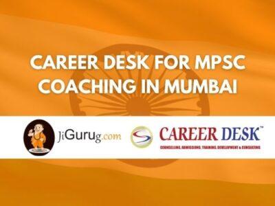 Career Desk for MPSC Coaching in Mumbai Review
